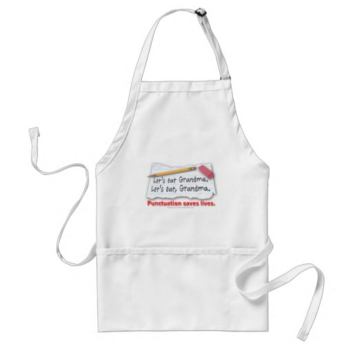 Punctuation Saves Lives Adult Apron