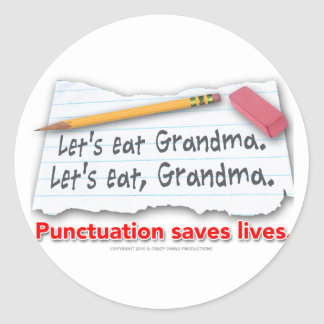 Punctuation Saves Lives Classic Round Sticker