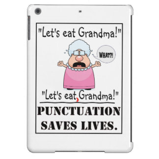 Punctuation Saves Lives - Let's Eat Grandma iPad Air Cases
