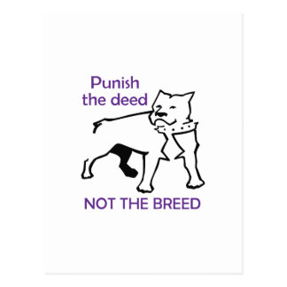 PUNISH DEED NOT BREED POST CARDS