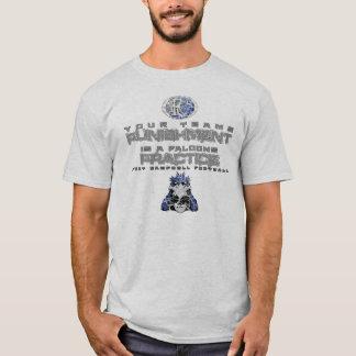 Punishment & Practice T-Shirt