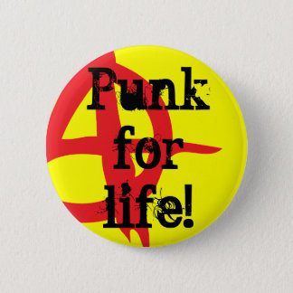 Punk for life! 2 inch round button
