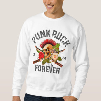 Punk rock forever sweatshirt