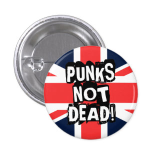 Punks Not Dead 1 Inch Round Button