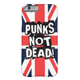 Punks Not Dead Barely There iPhone 6 Case