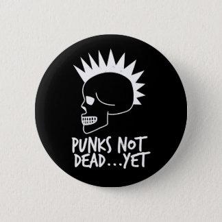 Punks Not Dead...Yet Skull Dark 2 Inch Round Button