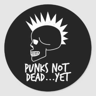 Punks Not Dead...Yet Skull White Classic Round Sticker