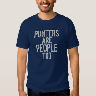 Punters are people too funny navy tshirt