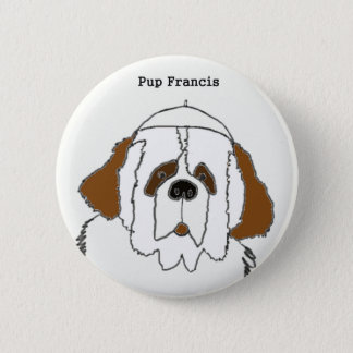 Pup Francis for Small Items 2 Inch Round Button