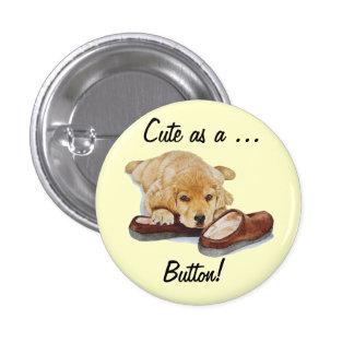 puppy golden retriever portrait cute dog slogan 1 inch round button