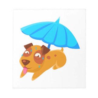 Puppy Sweating Under Umbrella On The Beach Notepad