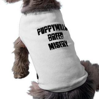 Puppymills Breed Misery Dog Tee Shirt
