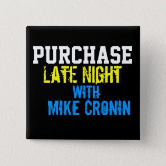 Purchase Late Night Square Button