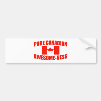 Pure Canadian Awesome-ness Bumper Sticker