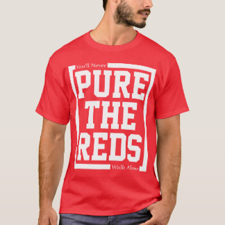 Pure The Reds T-Shirt