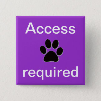 Purple access required pawprint 2 inch square button
