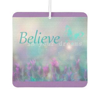 """Purple, Believe in your Dreams"""" Air Freshener"""