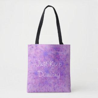 """Purple & Blue """"Just Keep Dancing"""" Bag"""