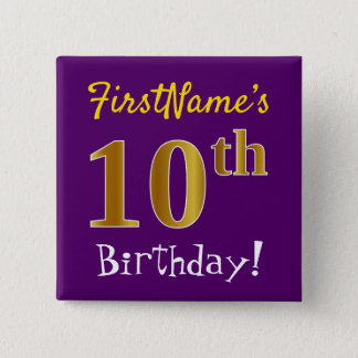Purple, Faux Gold 10th Birthday, With Custom Name 2 Inch Square Button