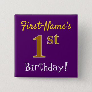 Purple, Faux Gold 1st Birthday, With Custom Name 2 Inch Square Button