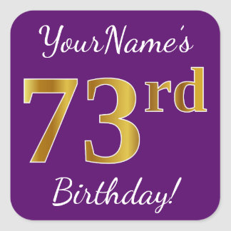 Purple, Faux Gold 73rd Birthday + Custom Name Square Sticker