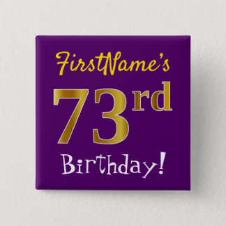 Purple, Faux Gold 73rd Birthday, With Custom Name 2 Inch Square Button