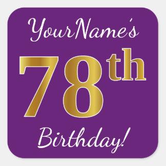 Purple, Faux Gold 78th Birthday + Custom Name Square Sticker