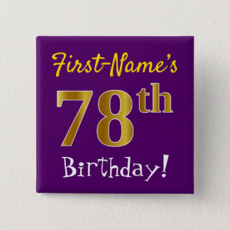 Purple, Faux Gold 78th Birthday, With Custom Name 2 Inch Square Button
