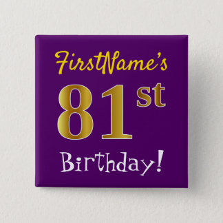 Purple, Faux Gold 81st Birthday, With Custom Name 2 Inch Square Button