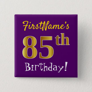 Purple, Faux Gold 85th Birthday, With Custom Name 2 Inch Square Button