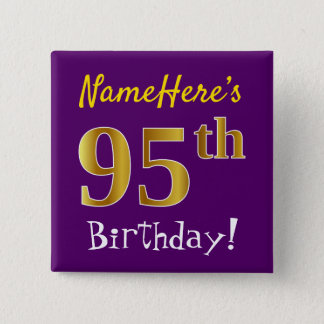 Purple, Faux Gold 95th Birthday, With Custom Name 2 Inch Square Button