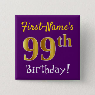 Purple, Faux Gold 99th Birthday, With Custom Name 2 Inch Square Button