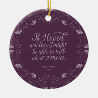 Purple Floral Love Quote Emma Jane Austen Ceramic Ornament