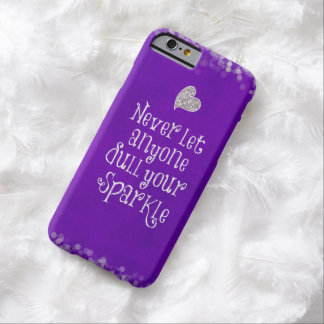 Purple Girly Inspirational Sparkle Quote Barely There iPhone 6 Case