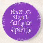 Purple Girly Inspirational Sparkle Quote Coaster