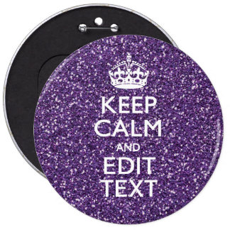 Purple Glitter Personalize KEEP CALM AND Your Text Pinback Button
