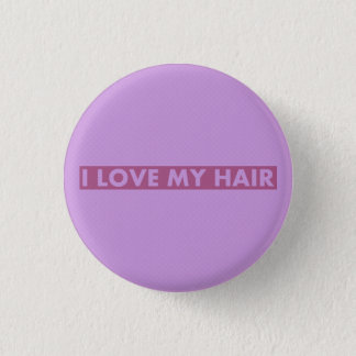 Purple I Love My Hair Bold Text Cutout 1 Inch Round Button