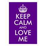 Purple Keep Calm and Love Me Poster
