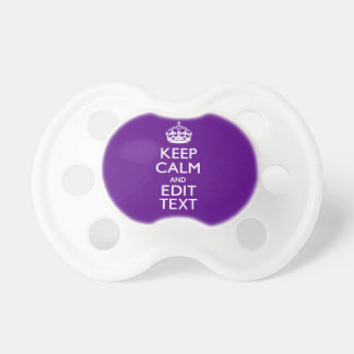 Purple Keep Calm And Your Text Easily Baby Pacifiers