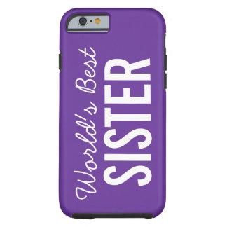 Purple World's Best Sister Custom iPhone 6 Case