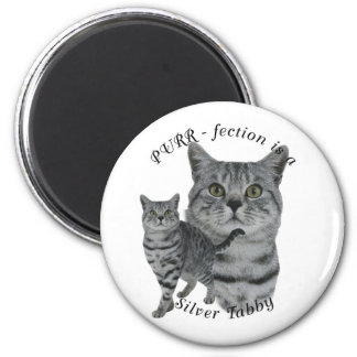 PURR-fection Silver Tabby Magnet