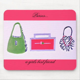 Purses...a girls best friend mousepad