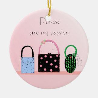 Purses Are My Passion Ceramic Ornament