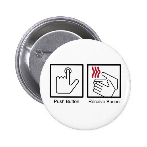 Push Button, Receive Bacon - Bacon Dispenser