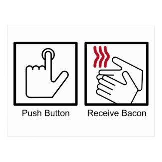Push Button, Receive Bacon - Bacon Dispenser Postcard