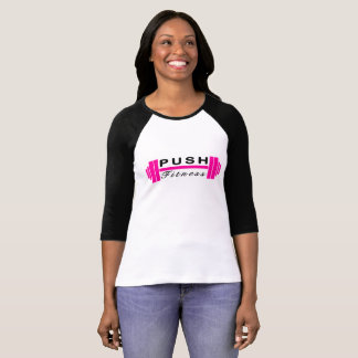 Push Fitness Baseball T T-Shirt