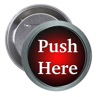 Push Here Button Pin
