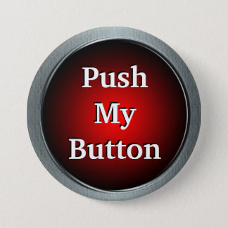 Push My Button Pin
