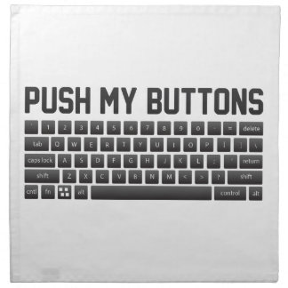 Push My Buttons Napkin