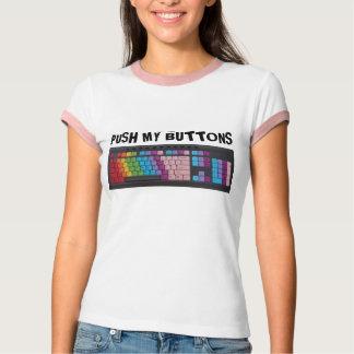 Push My Buttons T-Shirt